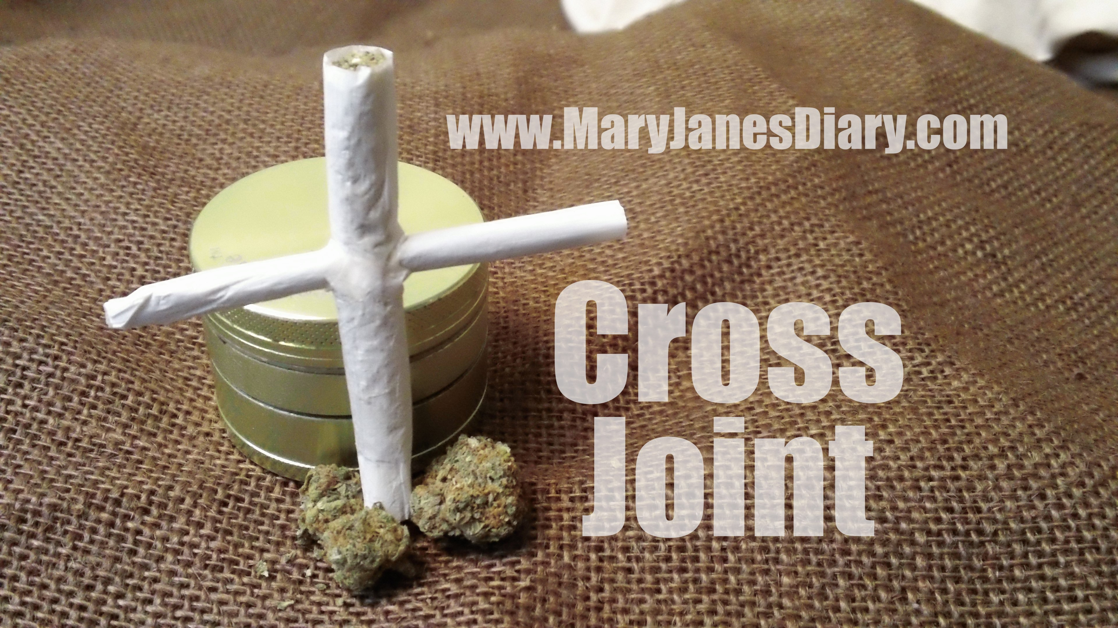 How to roll a cross joint in 6 easy steps mary janes diary how to roll a cross joint jeuxipadfo Choice Image